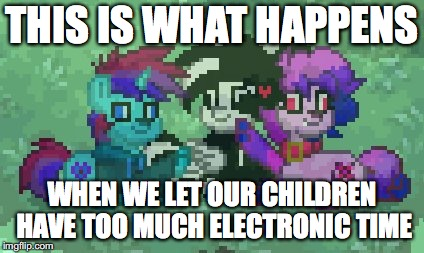 THIS IS WHAT HAPPENS WHEN WE LET OUR CHILDREN HAVE TOO MUCH ELECTRONIC TIME | image tagged in pony town,derp,boop,my little pony,pegasus,unicorn | made w/ Imgflip meme maker