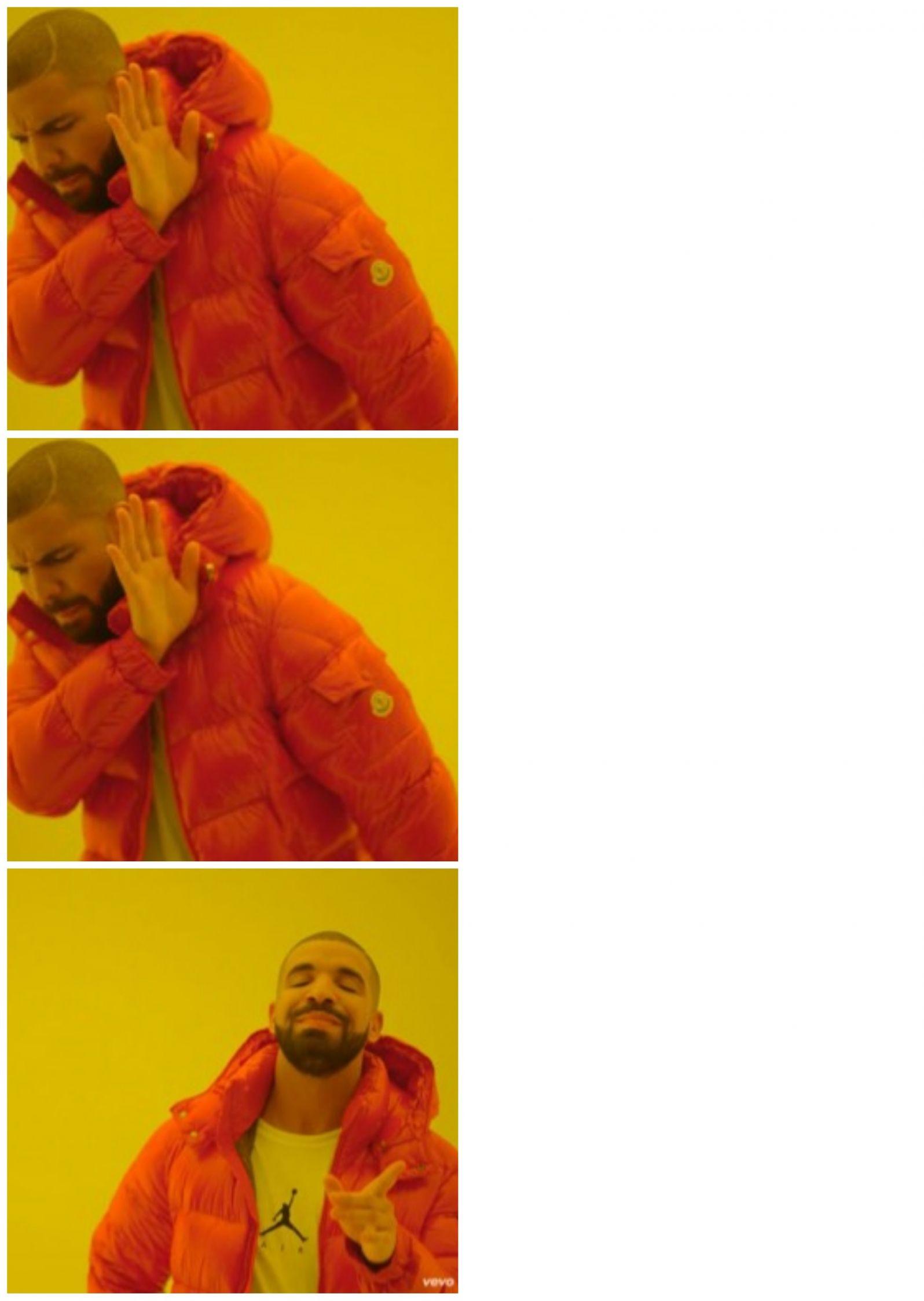 Drake Meme Templates Imgflip