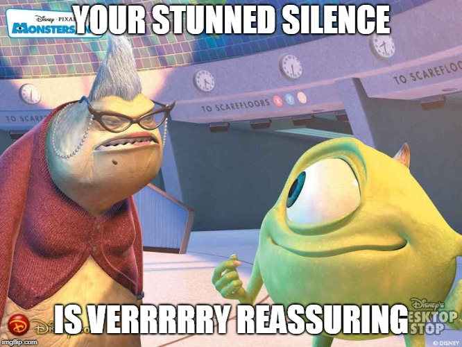 Roz, Monsters Inc, stunned silence - Imgflip