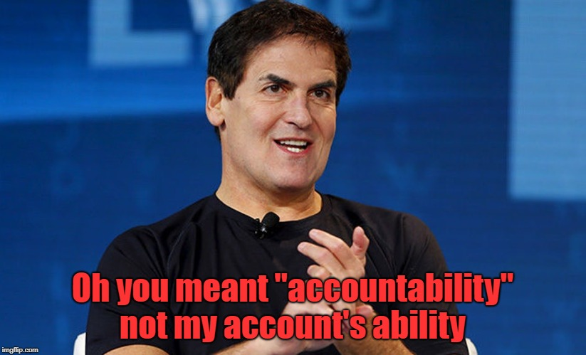 "Billionaire Boys Club | Oh you meant ""accountability"" not my account's ability 