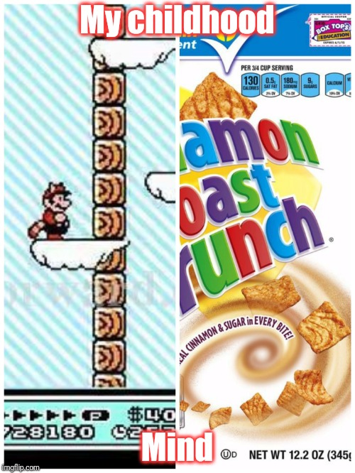Mario 3 toast crunch |  My childhood; Mind | image tagged in super mario bros,toast,nintendo | made w/ Imgflip meme maker