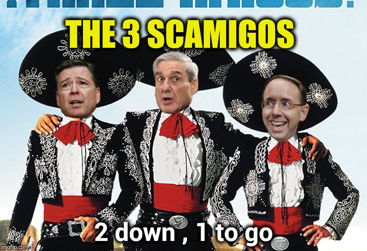 3 Scamigos | THE 3 SCAMIGOS 2 down , 1 to go | image tagged in 3 scamigos | made w/ Imgflip meme maker