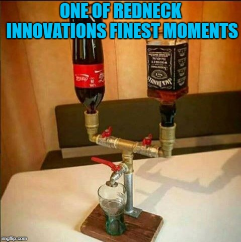 I hate to admit it but I want one of these, but for Bacardi or Captain Morgan...I'm a Rum kind of guy! |  ONE OF REDNECK INNOVATIONS FINEST MOMENTS | image tagged in jack  coke dispenser,memes,redneck innovation,funny,inventions,alcohol | made w/ Imgflip meme maker