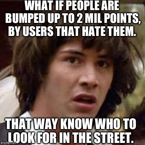 "Im sure its just to "" congratulate"" you  