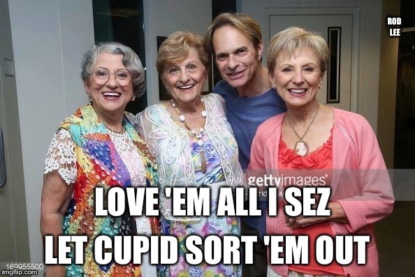 Just a gigolo | image tagged in david lee roth,funny memes | made w/ Imgflip meme maker