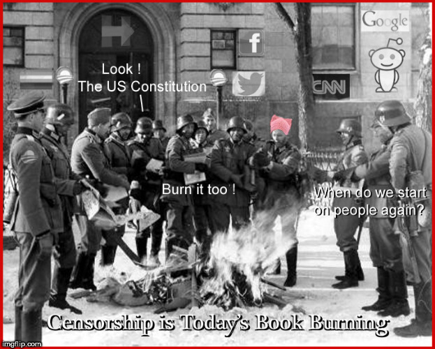 Book Burning -2018 | image tagged in censorship,current events,social media,politics lol,funny memes,political meme | made w/ Imgflip meme maker