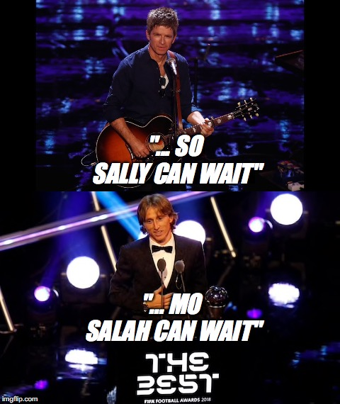 "But Cristiano, don't look back in anger! |  ""... SO SALLY CAN WAIT""; ""... MO SALAH CAN WAIT"" 