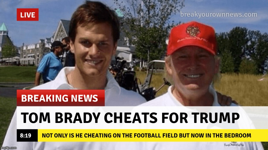 image tagged in memes,donald trump,tom brady | made w/ Imgflip meme maker