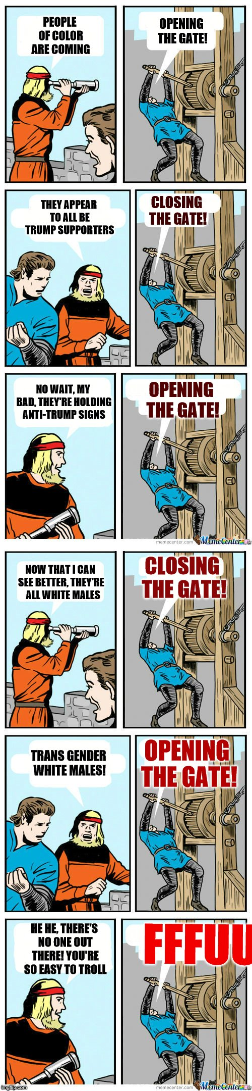 Trolling Liberals be like | PEOPLE OF COLOR ARE COMING OPENING THE GATE! THEY APPEAR TO ALL BE TRUMP SUPPORTERS CLOSING THE GATE! NO WAIT, MY BAD, THEY'RE HOLDING ANTI- | image tagged in open the gate a little,memes,liberals,trolling,leftists | made w/ Imgflip meme maker