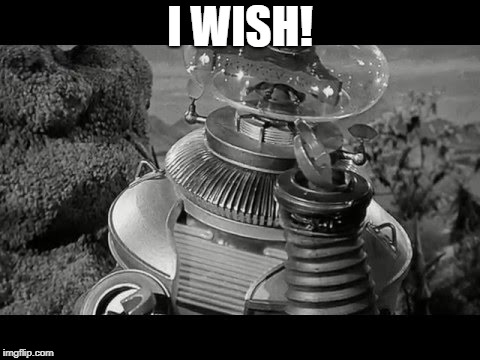 I WISH! | made w/ Imgflip meme maker