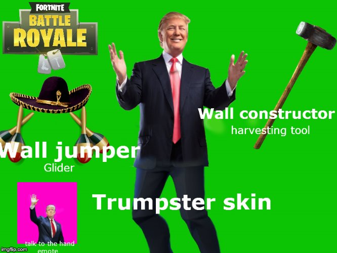 Trump Fortnite skin (can't wait for this to come out) | image tagged in trump,fortnite,concept,skin | made w/ Imgflip meme maker