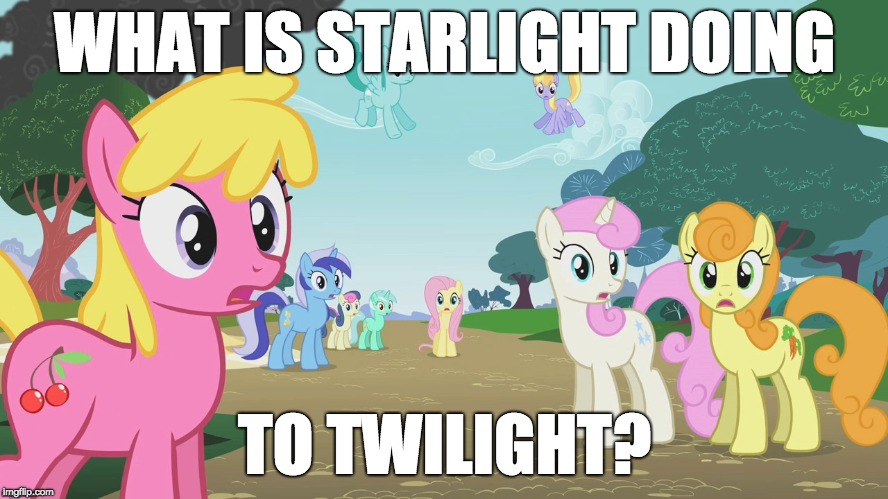 She swiggity swooty, came for that booty! |  WHAT IS STARLIGHT DOING; TO TWILIGHT? | image tagged in memes,swiggity swooty,starlight glimmer,twilight sparkle,ponies | made w/ Imgflip meme maker