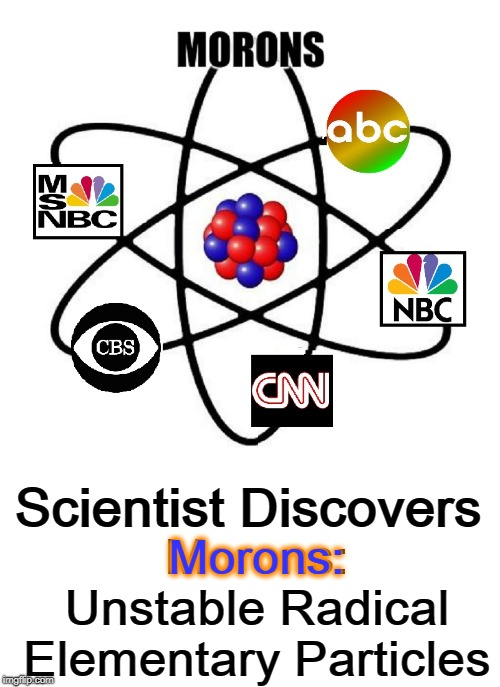 Hats off to Mueller:  Russia Probe Yields Discovery by Micro-Researcher | Scientist Discovers Morons:   Unstable Radical Elementary Particles Morons: | image tagged in vince vance,russian collusion,fake news,lamestream media,atomic research,the atom | made w/ Imgflip meme maker
