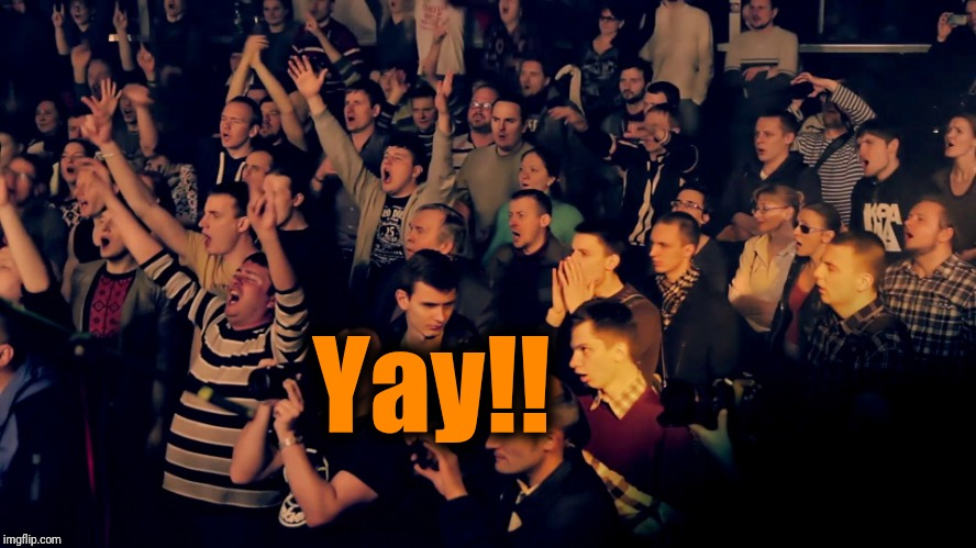 Clapping audience | Yay!! | image tagged in clapping audience | made w/ Imgflip meme maker