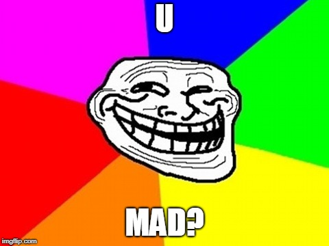 Troll Face Colored | U MAD? | image tagged in memes,troll face colored | made w/ Imgflip meme maker