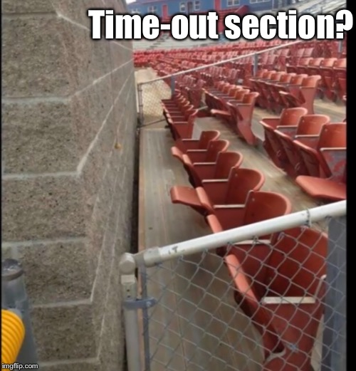 Time-out section? | made w/ Imgflip meme maker