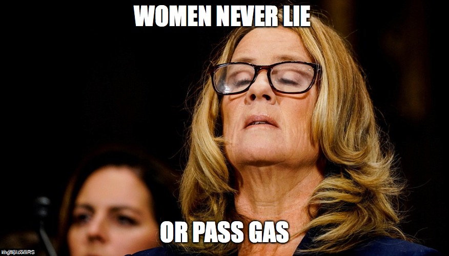 Christine Ford | WOMEN NEVER LIE OR PASS GAS | image tagged in christine ford,truth | made w/ Imgflip meme maker
