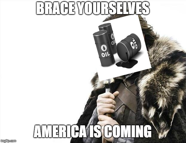 Brace Yourselves X is Coming | BRACE YOURSELVES AMERICA IS COMING | image tagged in memes,brace yourselves x is coming | made w/ Imgflip meme maker