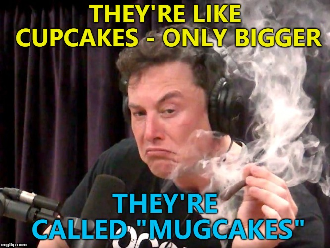 "Who's in? :) | THEY'RE LIKE CUPCAKES - ONLY BIGGER THEY'RE CALLED ""MUGCAKES"" 