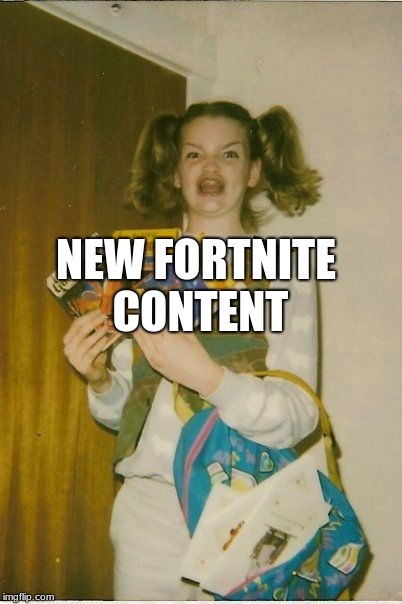 Ermahgerd Berks | NEW FORTNITE CONTENT | image tagged in memes,ermahgerd berks | made w/ Imgflip meme maker