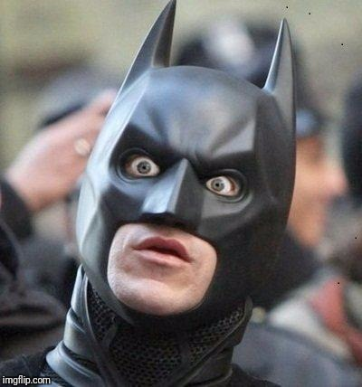 Shocked Batman | . | image tagged in shocked batman | made w/ Imgflip meme maker