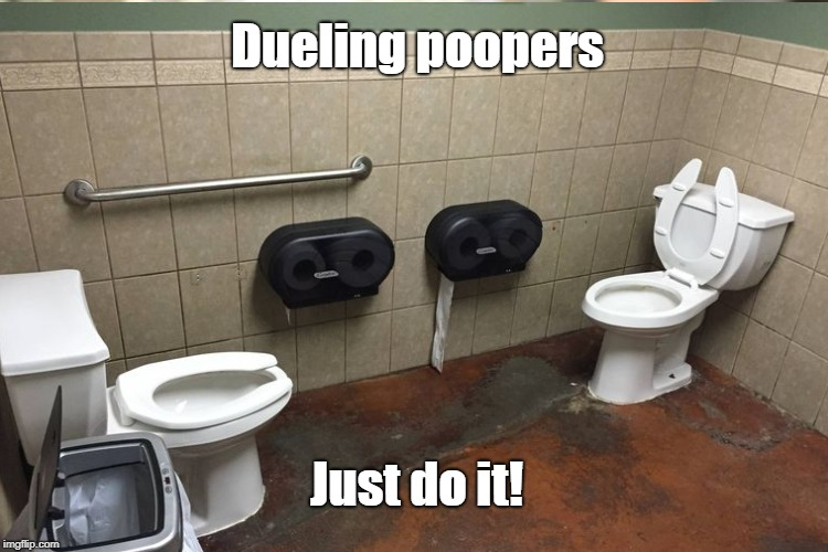 Dueling poopers Just do it! | made w/ Imgflip meme maker