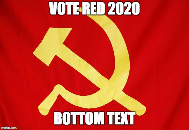 repost to trigger libtards today | VOTE RED 2020 BOTTOM TEXT | image tagged in libtards | made w/ Imgflip meme maker