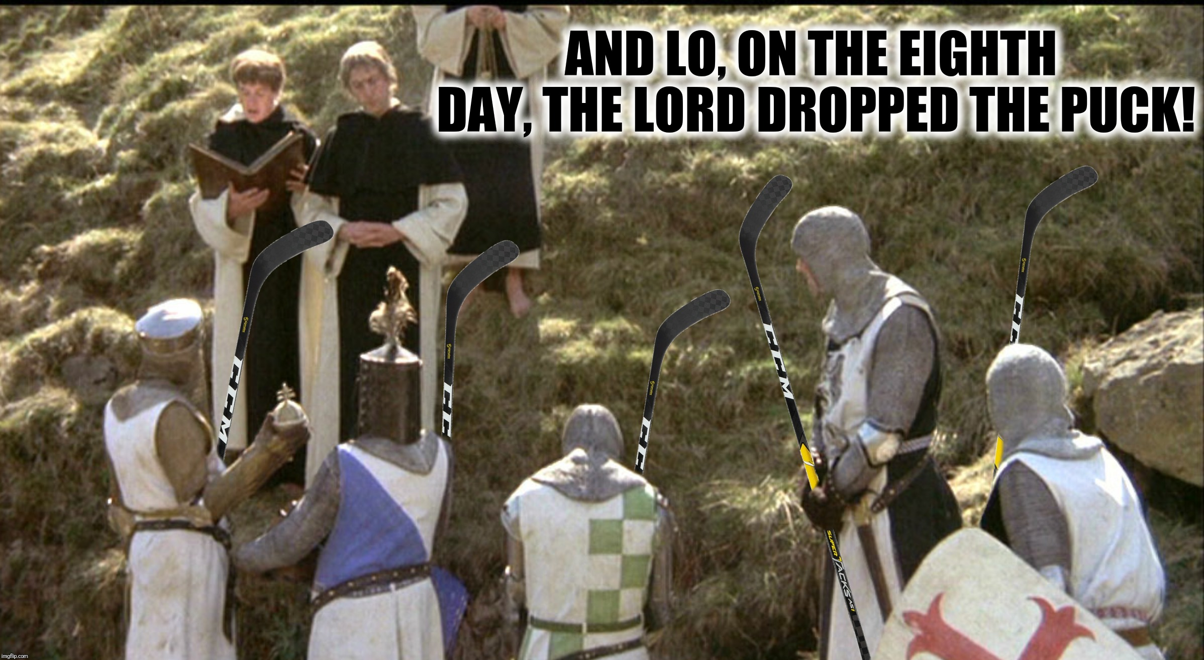 Bad Photoshop Sunday presents:  One does not simply play hockey without a day of rest! | AND LO, ON THE EIGHTH DAY, THE LORD DROPPED THE PUCK! | image tagged in bad photoshop sunday,hockey,monty python and the holy grail | made w/ Imgflip meme maker