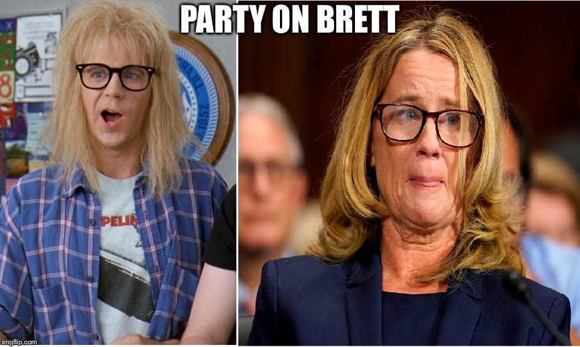 PARTY ON BRETT | image tagged in garth is ford,ford is garth | made w/ Imgflip meme maker