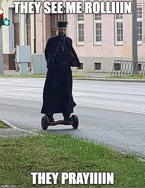 Cyber-Priest 2077 | THEY SEE ME ROLLIIIN THEY PRAYIIIIN | image tagged in cyber-priest,cyberpunk 2077,memes,funny | made w/ Imgflip meme maker