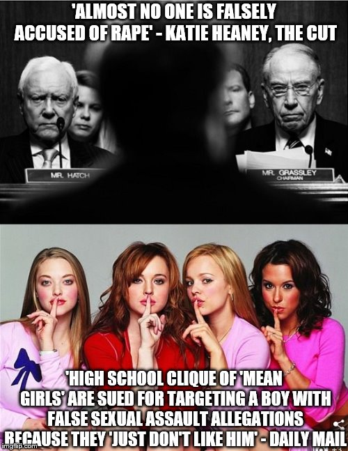 #MeToo Weaponized | 'ALMOST NO ONE IS FALSELY ACCUSED OF **PE' - KATIE HEANEY, THE CUT 'HIGH SCHOOL CLIQUE OF 'MEAN GIRLS' ARE SUED FOR TARGETING A BOY WITH FAL | image tagged in metoo,false accusations,democrats,memes,george soros,gofundme | made w/ Imgflip meme maker