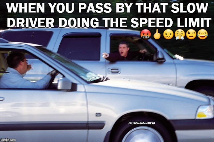 image tagged in road rage | made w/ Imgflip meme maker