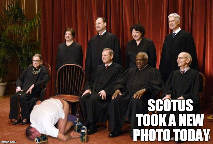 Regardless of your politics, this is funny. It's obviously fake because Ginsburg is wide awake.  | SCOTUS TOOK A NEW PHOTO TODAY | image tagged in scotus,kavanaugh,drunk,ruth bader ginsburg,beer,memes | made w/ Imgflip meme maker