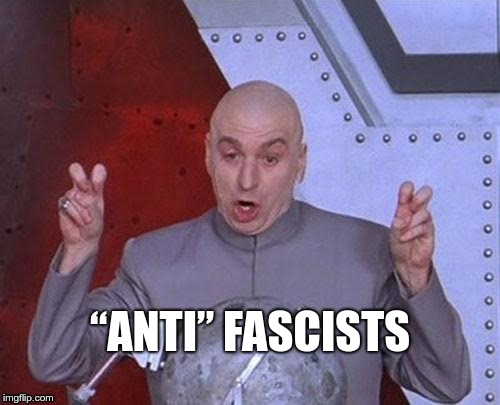 """Anti"" Fascists 