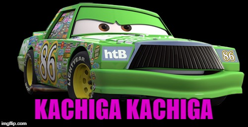 KACHIGA KACHIGA | made w/ Imgflip meme maker