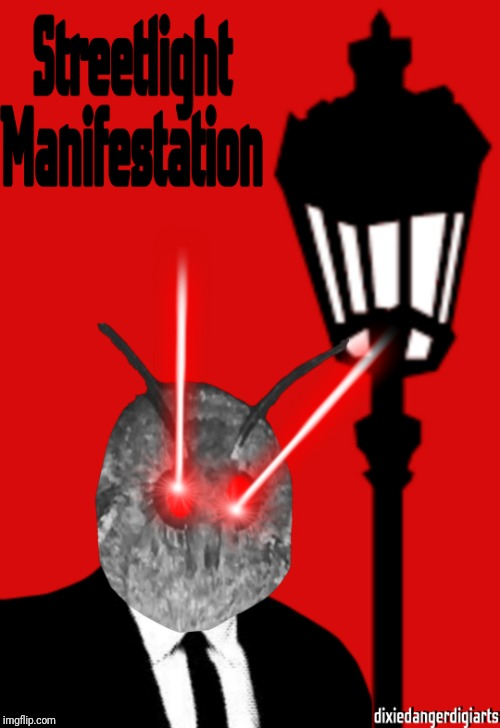 Streetlight Manifestation | image tagged in memes,moth,music joke | made w/ Imgflip meme maker