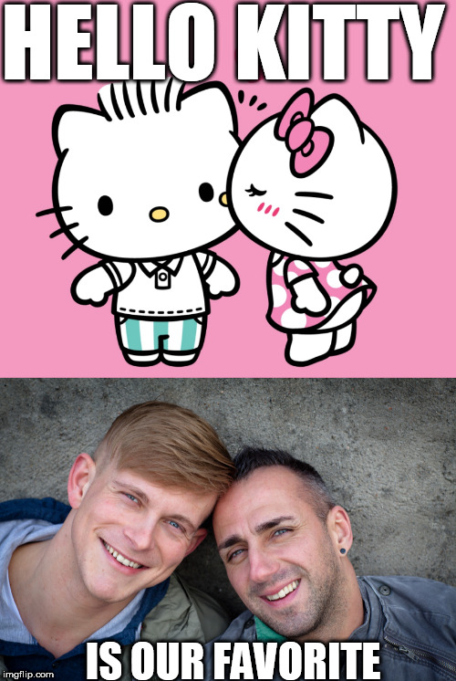 HELLO KITTY IS OUR FAVORITE | made w/ Imgflip meme maker