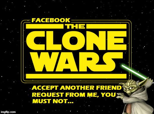 Star Wars Clone Wars | F | image tagged in clone wars,facebook | made w/ Imgflip meme maker