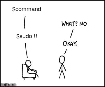 $command $sudo !! | image tagged in xkcd sudo | made w/ Imgflip meme maker