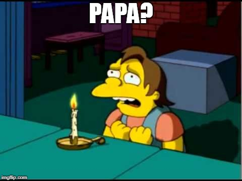 PAPA? | made w/ Imgflip meme maker