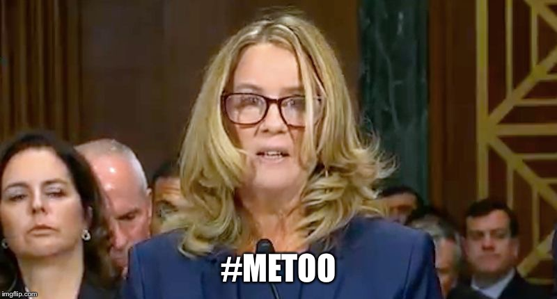 Christine Blasey Ford | #METOO | image tagged in christine blasey ford | made w/ Imgflip meme maker