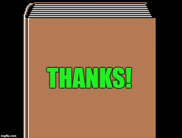 book title | THANKS! | image tagged in book title | made w/ Imgflip meme maker