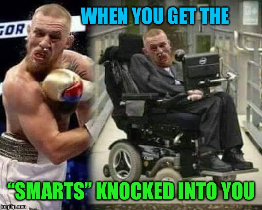 "Stroke of Genius |  WHEN YOU GET THE; ""SMARTS"" KNOCKED INTO YOU 