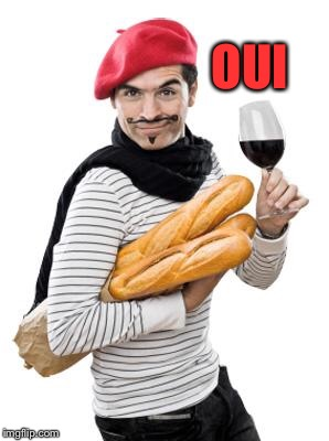scumbag french | OUI | image tagged in scumbag french | made w/ Imgflip meme maker