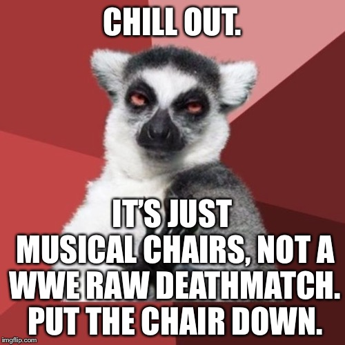 """Musical chairs"" is a round round fight to the death 