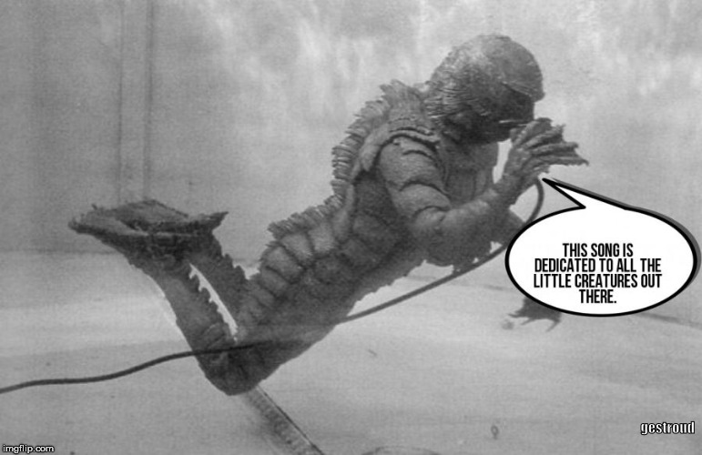 gestroud | image tagged in creature from black lagoon | made w/ Imgflip meme maker