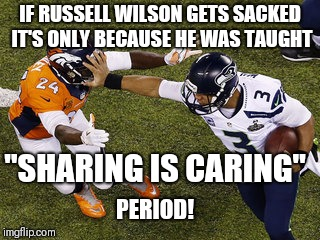 "Russell Wilson stiff arm | IF RUSSELL WILSON GETS SACKED IT'S ONLY BECAUSE HE WAS TAUGHT ""SHARING IS CARING"" PERIOD! 