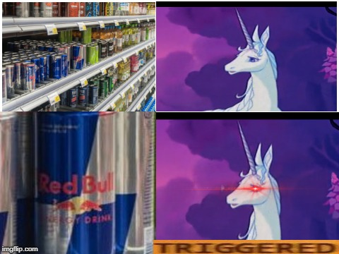 Did you watch The Last Unicorn as a kid? | image tagged in unicorn,memes,funny,triggered,red bull,classic movies | made w/ Imgflip meme maker