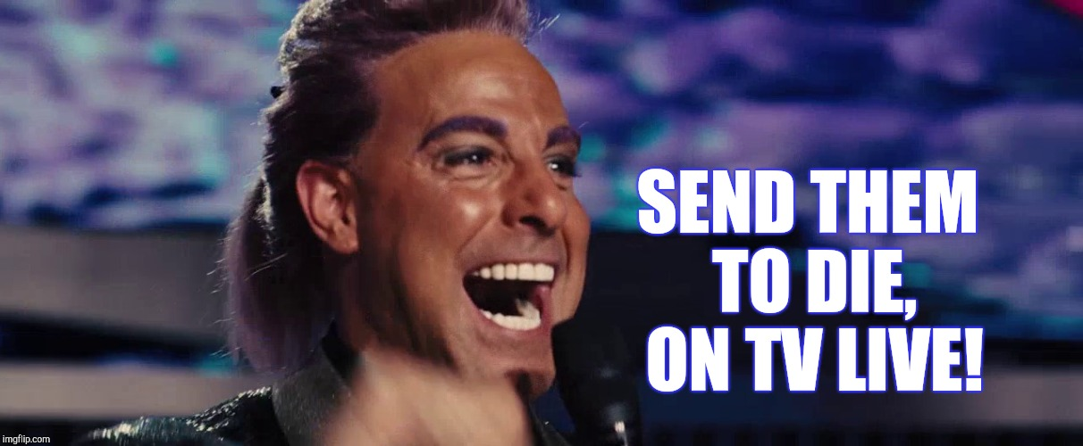 Hunger Games - Caesar Flickerman (Stanley Tucci) | SEND THEM TO DIE, ON TV LIVE! | image tagged in hunger games - caesar flickerman stanley tucci | made w/ Imgflip meme maker