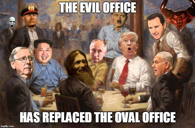 The Evil Office | THE EVIL OFFICE HAS REPLACED THE OVAL OFFICE | image tagged in donald trump,hitler,vladimir putin,kim jong un,the devil,benjamin netanyahu | made w/ Imgflip meme maker